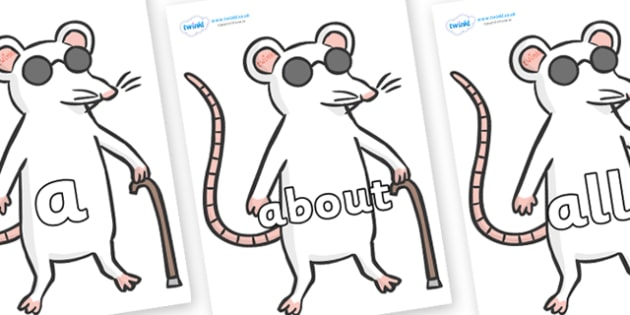 100 High Frequency Words on Blind Mice - High frequency words, hfw, DfES Letters and Sounds, Letters and Sounds, display words