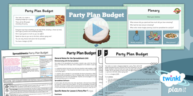 Computing: Excel Spreadsheets: Party Plan Budget Year 6 Lesson Pack 5