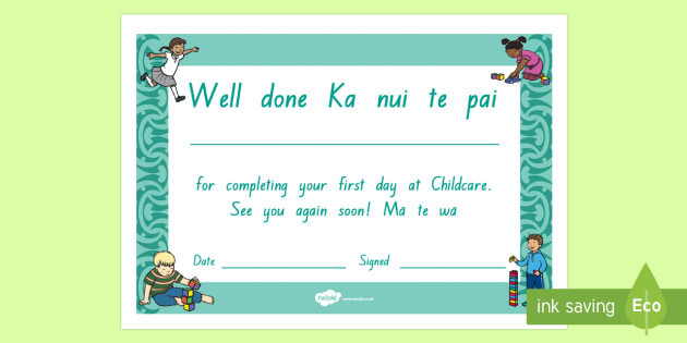 First day at Childcare Certificate Te Reo Maori/English