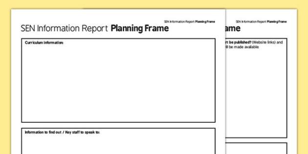 SEN Information Report Planning Frame - information report, planning, frame, information, report, plan