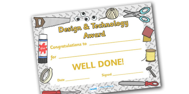 Design And Technology Award Certificate - design and technology award certificate, design, designing, draw, creative, creativity, technology