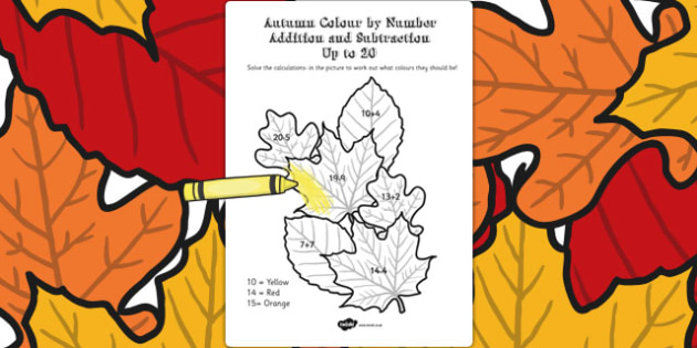 Autumn Colour by Number Addition and Subtraction Up to 20 - 20