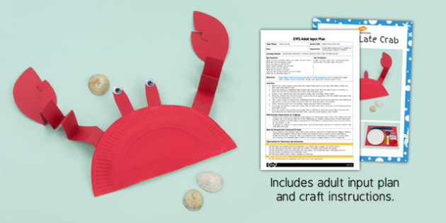 EYFS Paper Plate Crab Craft Adult Input Plan and Resource Pack - crab