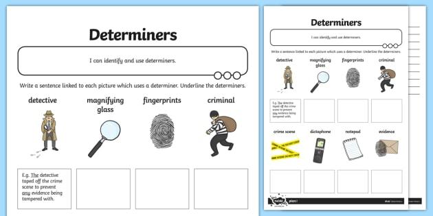 Determiners Application Activity Sheet - GPS, spelling, punctuation, grammar, noun phrases, modifying, terminology, worksheet