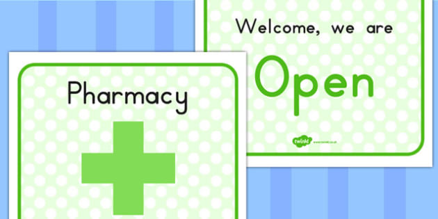 Pharmacy Role Play Open Sign - opening, medicine, medicines