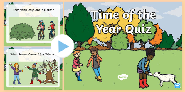Time of Year Quiz PowerPoint - Mental maths, warm up, revision, time, months of the year, seconds, minutes, seasons, summer, autumn