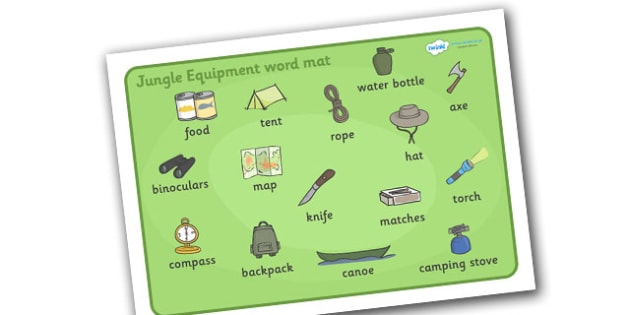 Jungle Equipment Word Mat - jungle, equipment, mat, word mat, writing aid, binoculars, food, water bottle, compass, map, tent, knife, axe