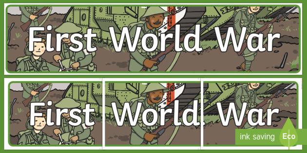 World War One Display Banner - world war one, ww1, war, display banner, display, banner, first world war, world war