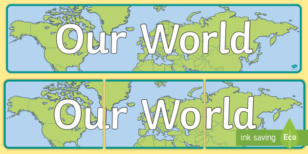 Our World Display Banner - display banner, our, world, display