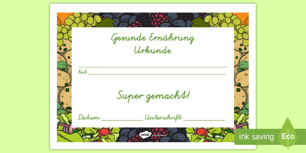 Zertifikat für eine gesunde Ernährung Healthy Eating Award Certificates German - german, healthy, healthy eating, certificate, award, fruit, vegetable, healthy snack, snack time, snack, food