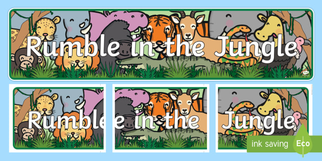 Display Banner to Support Teaching on Rumble in the Jungle - Story, book, resources, Giles Andreae, David Wojtowycz, display, banner, poster, sign, teaching resources, book resources, jungle creatures, jungle, book resource