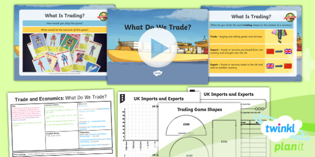 Geography: Trade and Economics: What Do We Trade Year 6 Lesson Pack 1