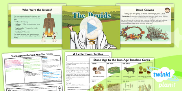 History: Stone Age to the Iron Age: The Druids UKS2 Lesson Pack 6
