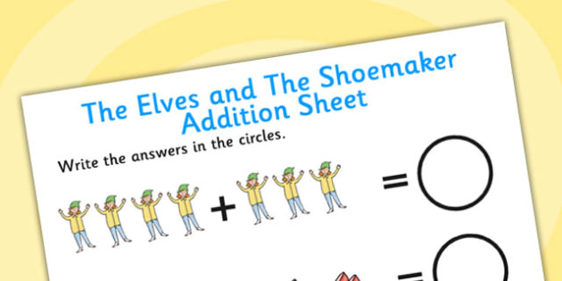 The Elves and the Shoemaker Addition Sheets-elves and the shoemaker, addition, addition sheet, maths sheet, themed addtion sheet, numbers