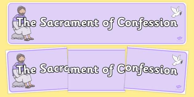 Sacrament of Confession Display Banner - Penance , Confession , banner , display , sacraments, religion, religious, education, re, roi, republic, ireland, irish