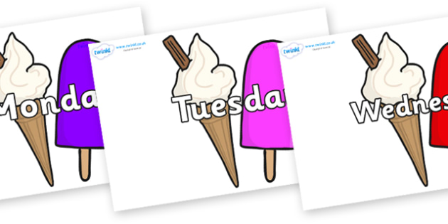 Days of the Week on Ice Cream and Lollies - Days of the Week, Weeks poster, week, display, poster, frieze, Days, Day, Monday, Tuesday, Wednesday, Thursday, Friday, Saturday, Sunday