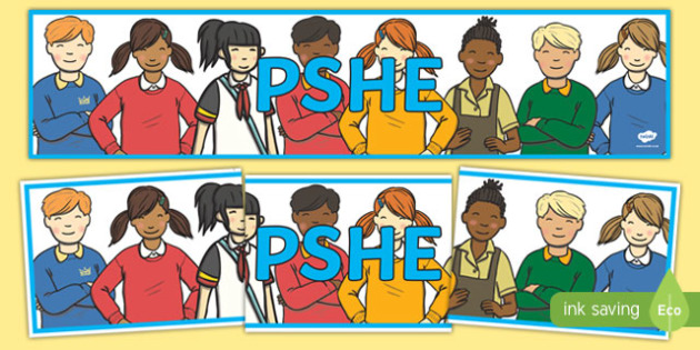 PSHE Display Banner - PSHE, pshe, display, banner, sign, poster, PSHE resources, PSHE teaching, resources