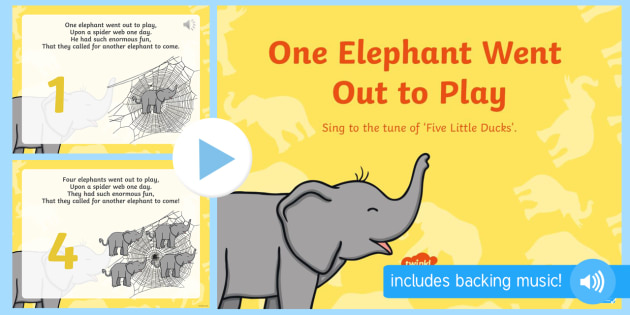 One Elephant Went Out to Play PowerPoint - one elephant went out to play, nursery rhymes, nursery rhyme powerpoint, one elephant went out to play rhyme