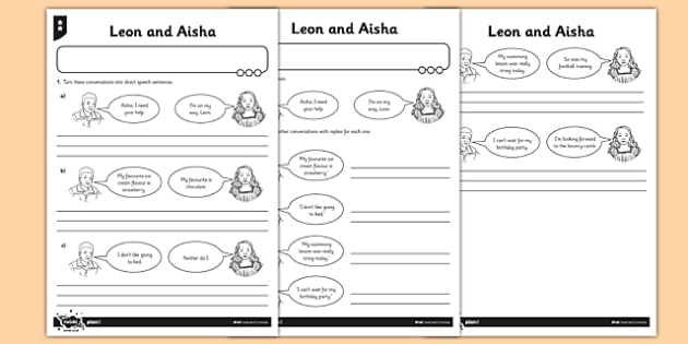 Inverted Commas Leon and Aisha Differentiated Activity Sheet Pack - GPS, direct speech, speech marks, dialogue, worksheet