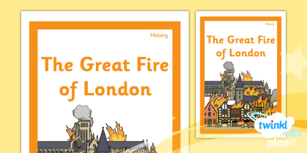 History: The Great Fire of London KS1 Unit Book Cover