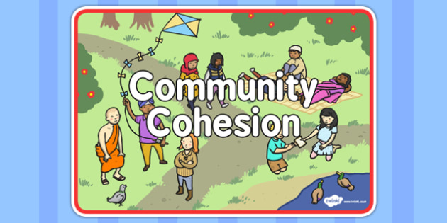 Community Cohesion Sign - sign, display, community, cohesion
