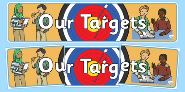 Our Targets Display Banner - Target, display banner, display, our targets, aims, goals, maths targets, literacy targets, class targets, class goals