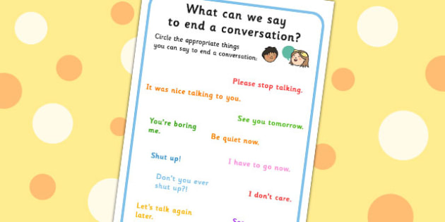 What Can We Say To End A Conversation No Writing Worksheet