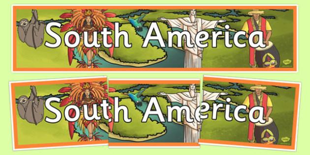 South America Display Banner -South America, Latin America, display, banner, sign, posters, America, South America, American, Peru, Brazil, Argentina, Spanish