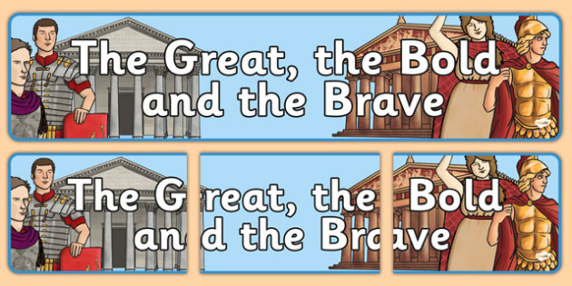 The Great, the Bold and the Brave Display Banners - ipc
