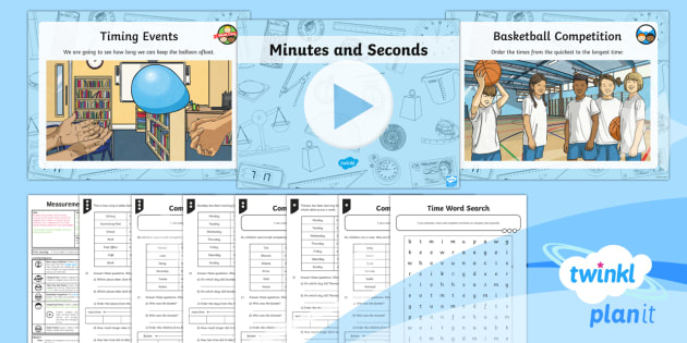 PlanIt Y3 Measurement Lesson Pack Estimate, Time and Compare (2) - measurement, time, time events, estimate, compare, minutes and seconds, record and compare time in t