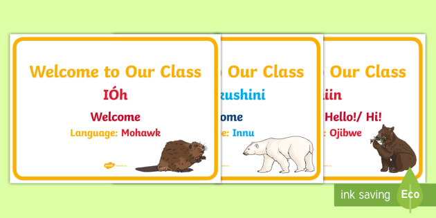 Indigenous Languages of Canada: Ways To Say Welcome Display Posters - Canadian First Nations, Metis, Inuit, Aboriginal language, Welcome, Classroom Display.