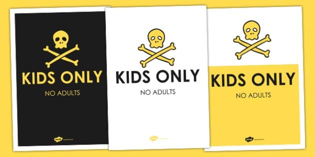 Kids Only Den Poster - display, den, roleplay, display, home