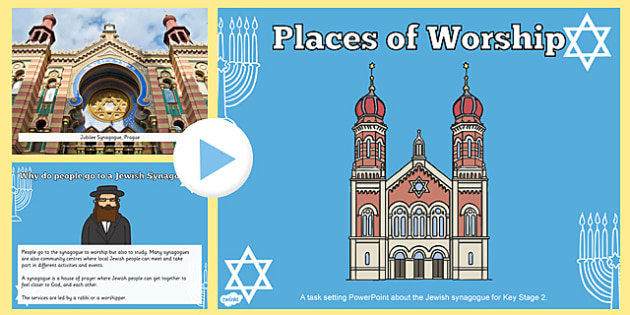 Places of Worship Jewish Synagogues KS2 PowerPoint - powerpoints