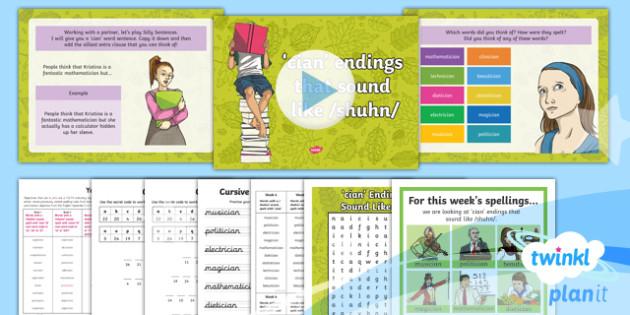 PlanIt Y4 Term 1B W4: 'cian' Endings Spelling Pack