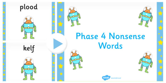 Phase 4 Nonsense Words PowerPoint - phase 4, nonsense, words