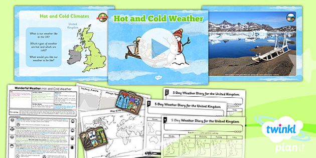 Geography: Wonderful Weather: Hot and Cold Weather Year 1 Lesson Pack 5