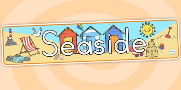 Seaside Display Banner - seaside, sea side, sea, banner