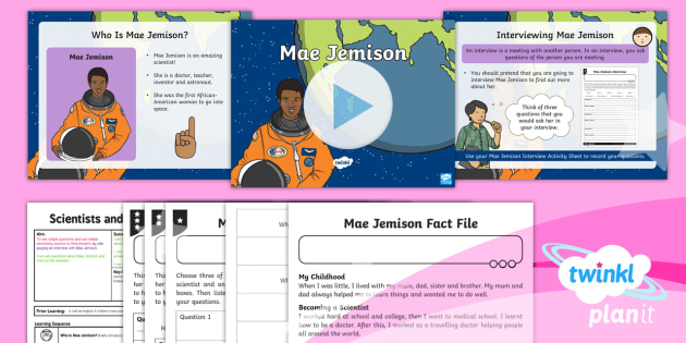 PlanIt - Science Year 1 - Scientists and Inventors Lesson 9: Mae Jemison Lesson Pack - Scientists, Inventors, space, astronaut