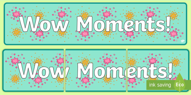 Wow Moments Display Banner - wow, moments, display banner, display