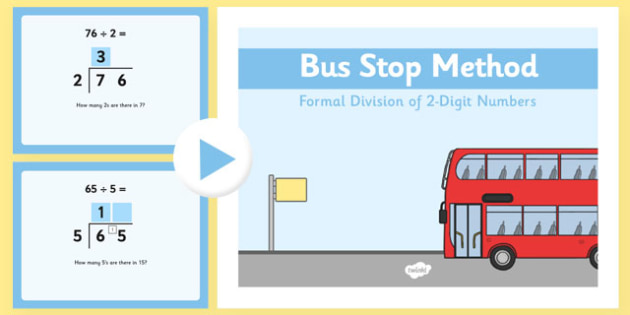 Formal Division 2 Digit Numbers Bus Stop Method PowerPoint - formal division, 2-digit