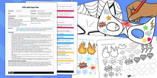 Superhero Masks EYFS Adult Input Plan and Resource Pack - superhero