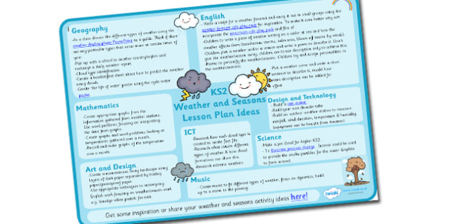 Weather and Seasons Lesson Plan Ideas KS2 - weather and seasons, weather and seasons lesson plan, weather and seasons lesson ideas, lesson plan, MPT, KS2