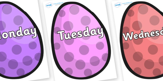Days of the Week on Easter Eggs (Spots) - Days of the Week, Weeks poster, week, display, poster, frieze, Days, Day, Monday, Tuesday, Wednesday, Thursday, Friday, Saturday, Sunday