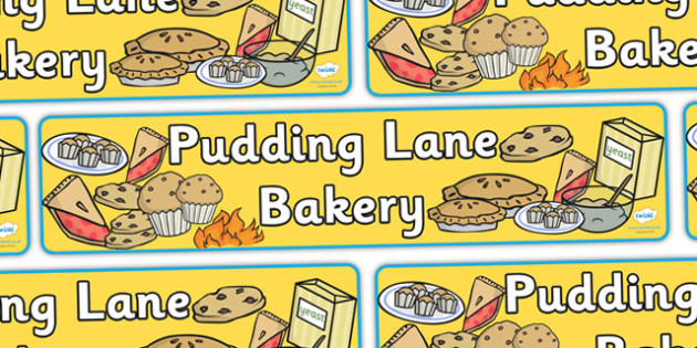 Pudding Lane Bakery Display Banner - Bakery Role Play Pack, great fire of london,  baker, oven, bread, great fire of london, buns, customer, role play, display, poster