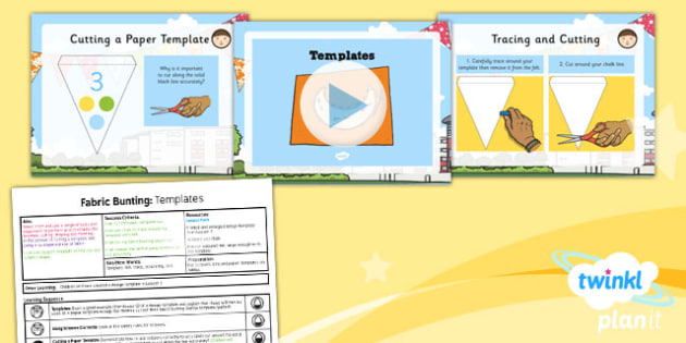 D&T: Fabric Bunting: Templates KS1 Lesson Pack 3