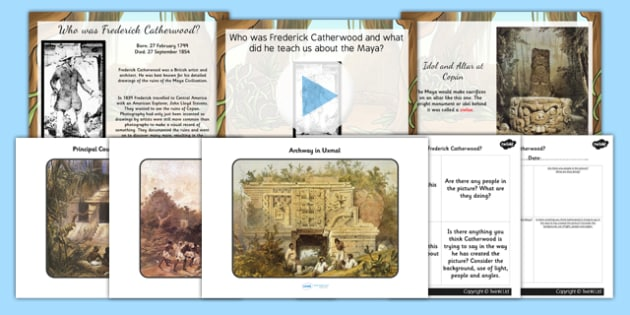 Frederick Catherwood Mayan Civilization Explorer Lesson Teaching
