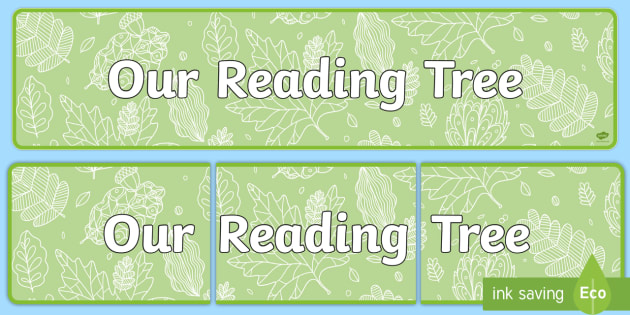Our Reading Tree Display Banner - our reading tree, display banner, display, banner