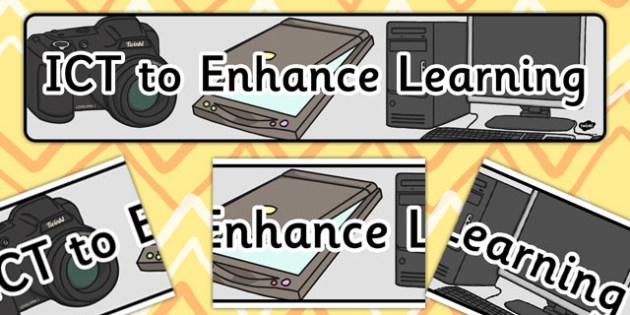 ICT to Enhance Learning Display Banner CfE - display, banner, cfe