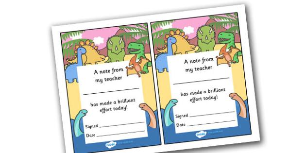 Note From Teacher Brilliant Effort (Dinosaur Themed) - note from teacher brilliant effort, brilliant effort, note from teacher, notes, praise, comment, note, teacher, teacher's, parents, brilliant, effort, good effort, dinosaur themed, dinosaurs, the