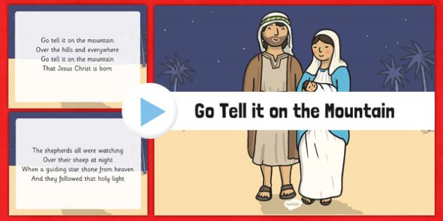 Go Tell it on the Mountain Christmas Carol Lyrics PowerPoint - go tell it on the mountain, christmas carol